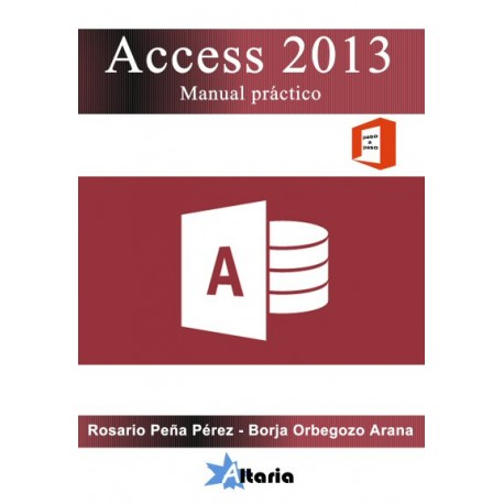 Access 2013. Manual práctico
